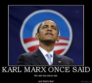 OBAMA karl-marx-once-said-obama-aloof-marxist-political-poster-1300153475